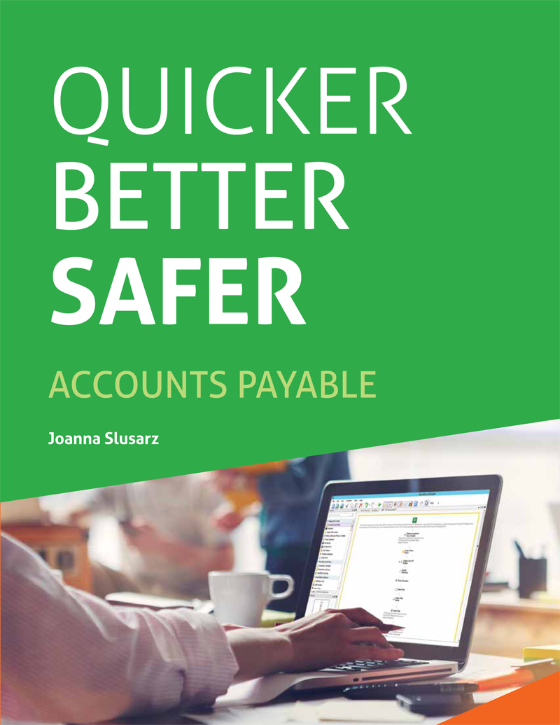 Quicker Better Safer Accounts Payable